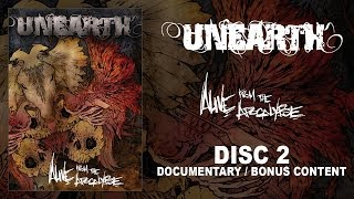 "Unearth ""Alive from the Apocalpyse"" DVD 2 - Documentary (OFFICIAL)"