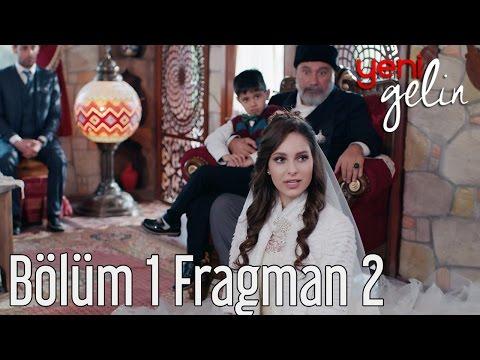 Yeni Gelin 1. Bölüm 2. Fragman