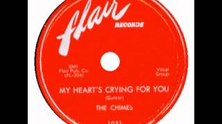 CHIMES AKA FLAIRS - My Heart's Crying For You / Love me, Love me, Love me -  FLAIR 1051 - 9/54