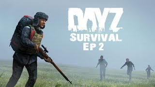 Stary Sojourn - DayZ Survival - Ep. 2