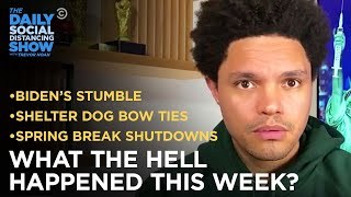 What the Hell Happened This Week? - Week of 3/22/21 | The Daily Social Distancing Show