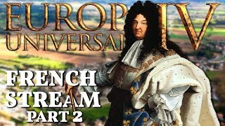 Europa Universalis IV | The French Stream | Part 2
