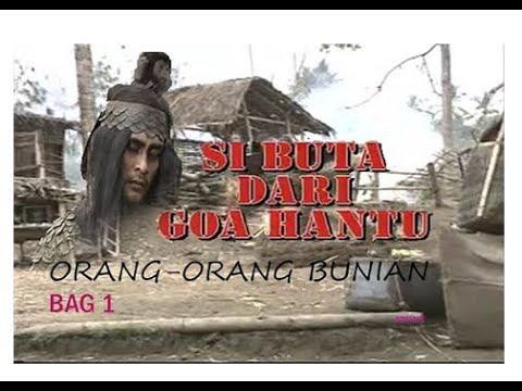 """Download Si Buta Dari Goa Hantu Episode """"Orang-Orang Bunian"""" (Bag1)"""
