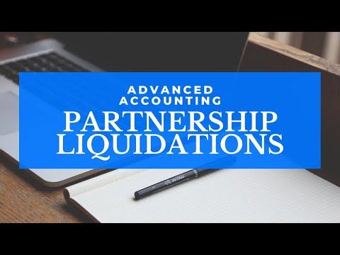Advanced Accounting - Partnership Liquidation