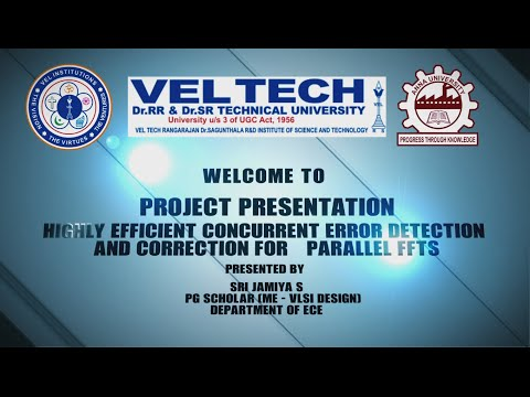 HIGHLY EFFICIENT CONCURRENT ERROR DETECTION & CORRECTION FOR PARALLEL FFTs by Sri Jamiya