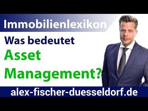 Was bedeutet Asset Management (deutsch)? Einfach erklärt (Immobilien Definitionen)