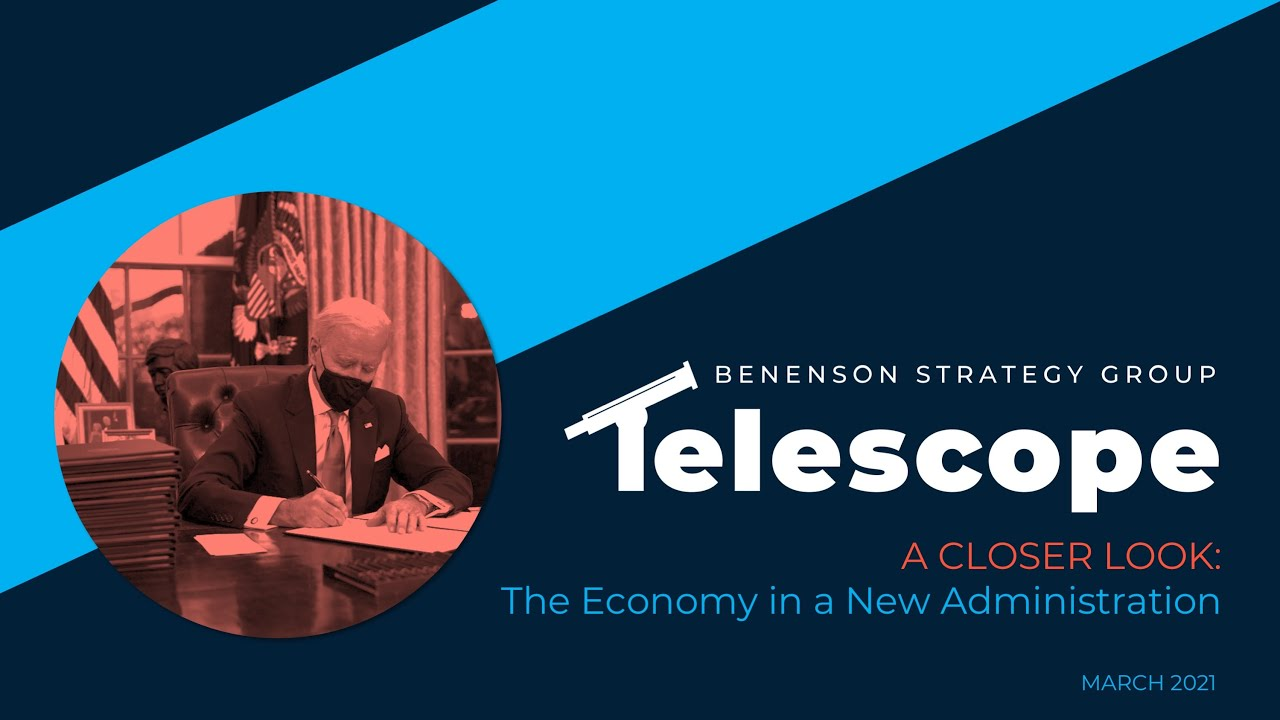The BSG Telescope: What the New Administration Means for the Economy and American's Personal Finance