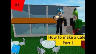 ROBLOX STUDIO: How to Make A Cafe Part 1