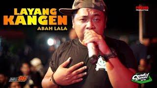 LAYANG KANGEN ABAH LALA MG86 PRODUCTION LIVE LAPANGAN MUNTUK DLINGO BANTUL YOGYAKARTA