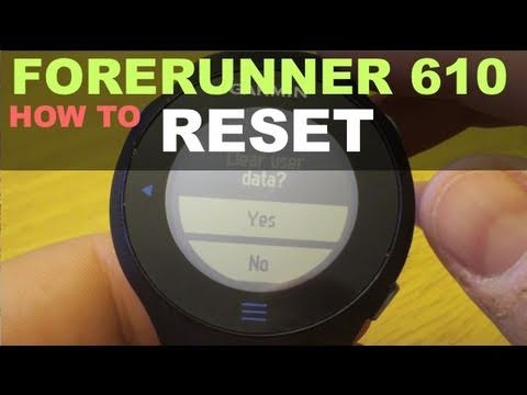 garmin forerunner 610 how to reset youtube