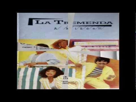 La Tremenda - Bailando - 1988