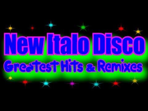 New Italo Disco - Greatest Hits & Remixes-2 (2017) Mp3