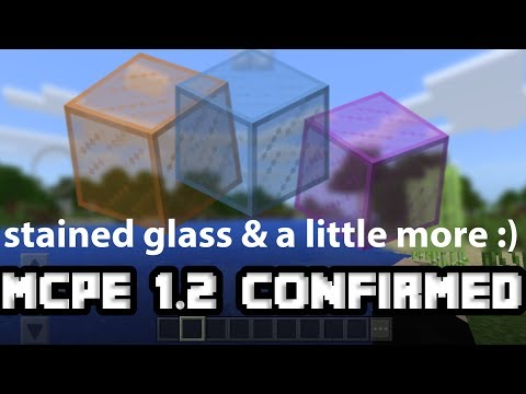 MCPE 1.2 NEWS: Stained Glass & A Little Thing More (OFFICIAL MINECRAFT PE GAMEPLAY)