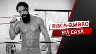 TREINO RISCA OMBRO EM CASA   XTREME 21