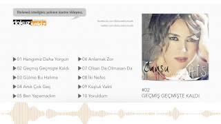 Cansu - Geçmiş Geçmişte Kaldı (Official Audio)