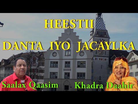 Heestii - Danta Iyo Jacaylkuna (Original) | Saalax Qaasim & Khadra Daahir (LYRICS)
