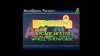 Hyperspin Demo- Arcade Nested Wheel Showcase