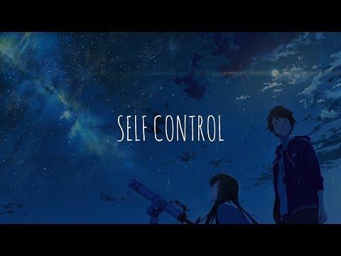 「Nightcore」- Self Control (DallasK)