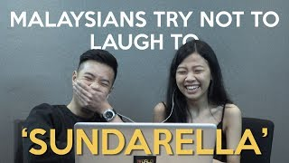 Malaysians Try Not To Laugh To 'Sundarella'
