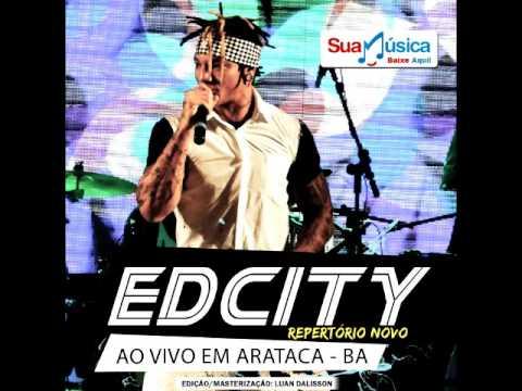 CD EDCITY AO VIVO EM ARATACA - [NOVA FORMAÇÃO] 18/06/2016