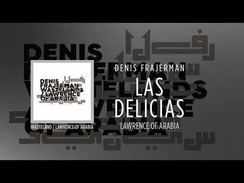 denis-frajerman---las-delicias-[wasteland-/-lawrence-of-arabia]