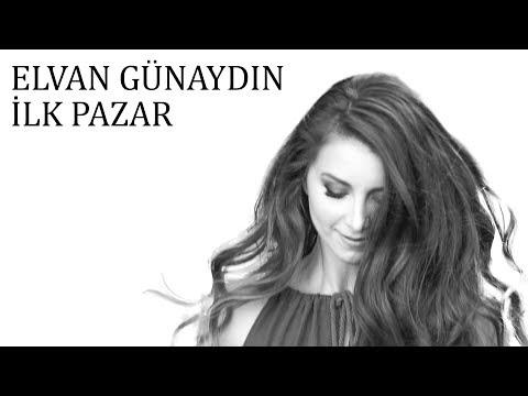 Elvan Günaydın - İlk Pazar (Tanıtım Video Karaoke)