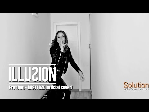 ILLUSION BEND - PROBLEM / GASTTOZZ / OFFICIAL COVER / 2K17