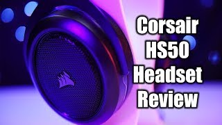 Corsair HS50 Gaming Headset Review - ANALOGous to Awesome