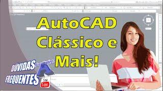 Dúvidas dos Inscritos - AutoCAD Clássico e Mais! - Autocriativo
