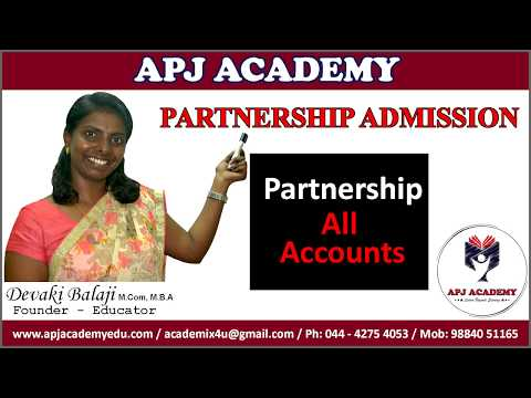 Partnership Admission - complete problem (opening all Accounts)