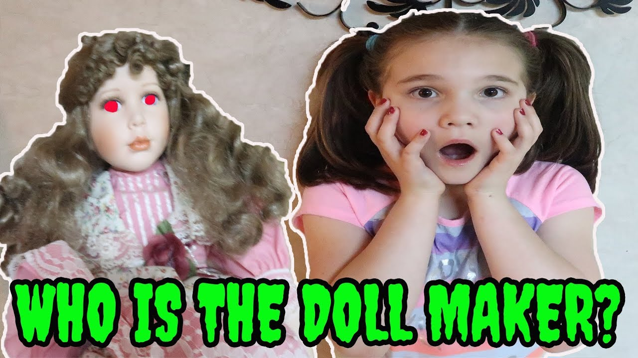 Who Is The Doll Maker  The Doll Maker Test  Come Play With