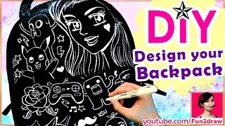 DIY for School - How to Design your Backpack