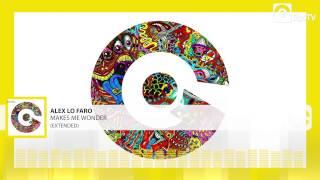 ALEX LO FARO - Makes Me Wonder (Extended)
