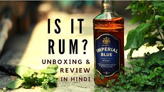 Imperial Blue Whisky Unboxing & Review In Hindi | Ib Whisky Review | Cocktails India  |