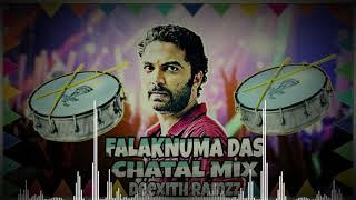 Falaknuma Das Dialogues (Chatal Mix) - DJ DEEXITH RAMZZ