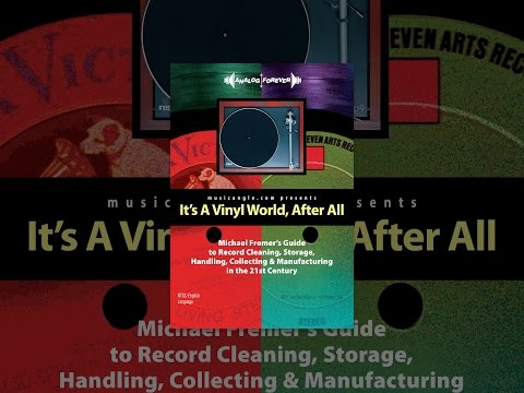 Michael Fremer - It's A Vinyl World After All