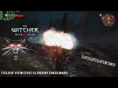 The Witcher 3 Mods # 3 Slots Slots SLOTS & (FOV) Slider