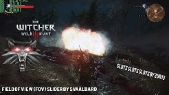 The Witcher 3 Mods # 3 Slots Slots SLOTS & (FOV) Slider