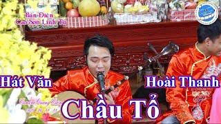 hát văn chầu tổ, hoài thanh,explore Vietnamese culture