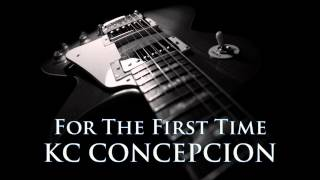 KC CONCEPCION - For The First Time [HQ AUDIO]