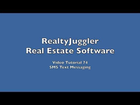 74 - SMS Text Messaging in RealtyJuggler