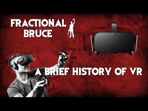 A Brief History of VR and The Oculus Rift - Fractional Bruce