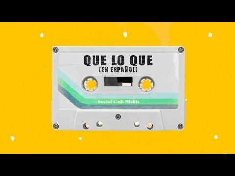 Social Club Misfits - Que Lo Que (En Español) (Lyric Video)