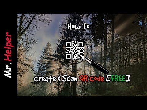 How To Create QR Code & How To Scan QR Code [2020]