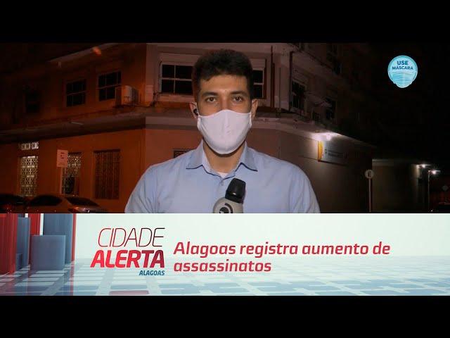 Alagoas registra aumento de assassinatos durante a pandemia