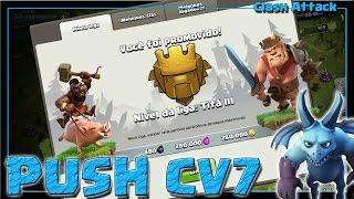 PUSH CV7 #EP. 15 :: CHEGANDO AO VIVO NA LIGA TITÃ :: NOVA JORNADA :: CLASH OF CLANS