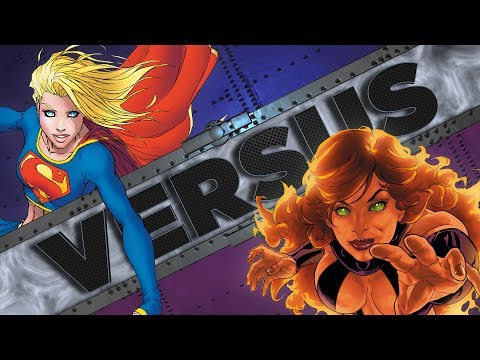SUPERGIRL vs STARFIRE