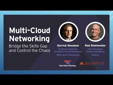 Multi-Cloud Networking - Bridge the skills gap and control the chaos