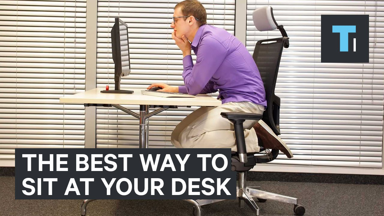 The best way to sit at your desk at work  YouTube