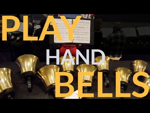 Play Hand Bells: Music Symbols and Playing Techniques for Handbells